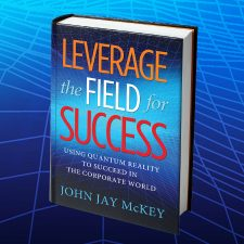 Leverage the Field for Success